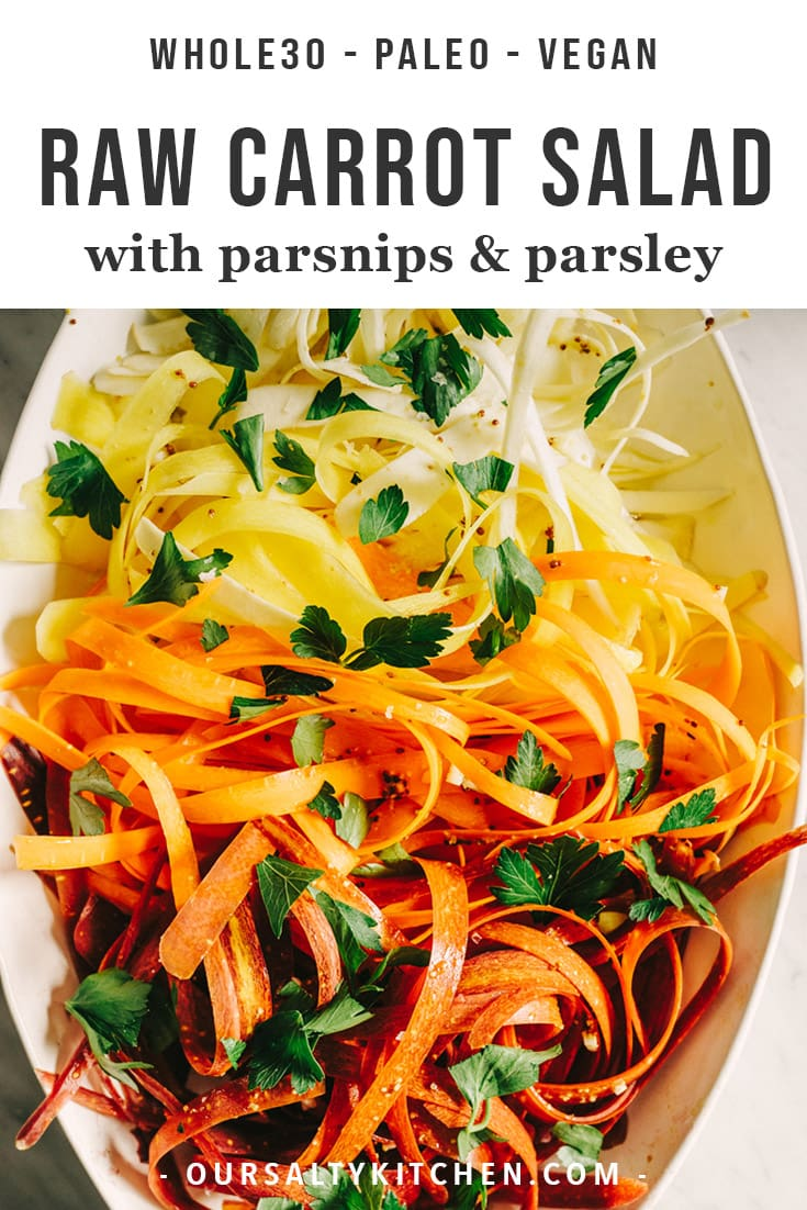 This raw carrot salad with parsnips is a sweet, crunchy and refreshing raw vegetable recipe. It's super fast, super pretty, and darn tasty. It's paleo, Whole30, and vegan and chock full of healthy vitamins and antioxidants. Click through to see how I serve this healthy side dish for delicious weeknight dinners. #paleo #whole30 #vegan #salad #sidedish #cleaneating
