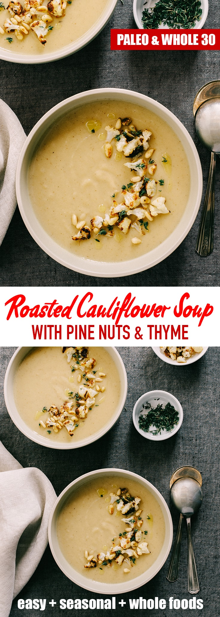 This roasted garlic and cauliflower soup is nutty and slightly sweet, with hints of bright flavor from the thyme and olive oil. Naturally grain-free and gluten-free, it's also friendly for vegetarian, paleo, and whole 30 diets. This soup freezes well for an fast and easy weeknight meal or lunch. #cauliflower #soup #paleo #whole30