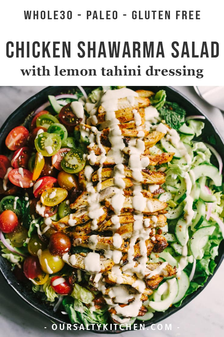 Looking to shake up your paleo dinner routine? Try this lebanese chicken shawarma salad. Mixed greens, fresh herbs, cucumber, tomato, and red onion are topped with slices of crispy oven baked chicken thighs. The marinade is fast, easy, and best of all, 100% make ahead. This is a tried-and-true whole30 recipe you'll turn to again and again! #paleo #chicken #recipes #dinner #salads #whole30 #healthyrecipes