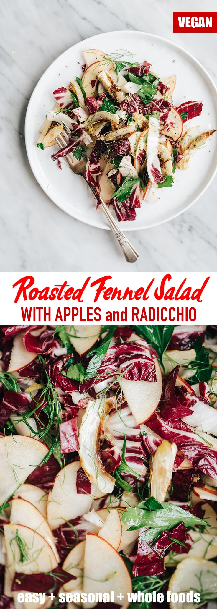 This roasted fennel salad with apples and radicchio is a bright, nutritious, fall salad recipe. It's sweet and nutty, hearty and satisfying. Perfect for a light vegetarian lunch or Thanksgiving salad side dish. #fennel #fall #salad #vegan #paleo #recipe
