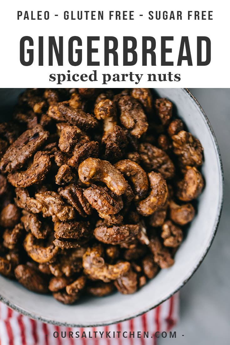 Spice up your holiday party with these irresistible seasonal gingerbread spiced nuts!They're an easy, make-ahead, crowd pleasing holiday appetizer or cocktail party snack. They're paleo, refined sugar free, require just 15 minutes of prep, and can be completely prepared in advance. There are so many reasons to make these delicious gingerbread spiced nuts! #paleo #appetizer #snack #gingerbread #spicednuts