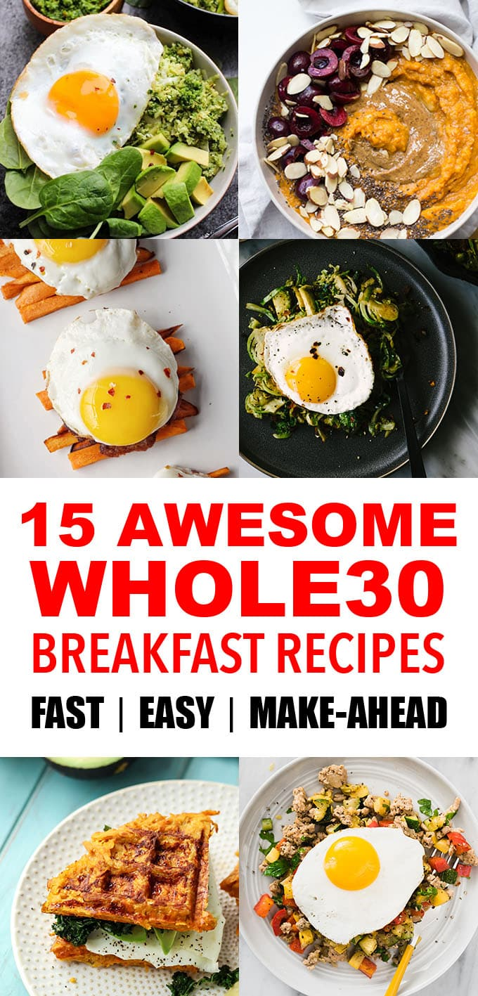These easy, fast, and/or make ahead Whole30 and paleo breakfast recipes will make your morning rock! Everything you need for delicious and satisfying breakfasts ideas to crush your Whole30! #whole30 #paleo #breakfast #recipes #makeahead #easy #fast