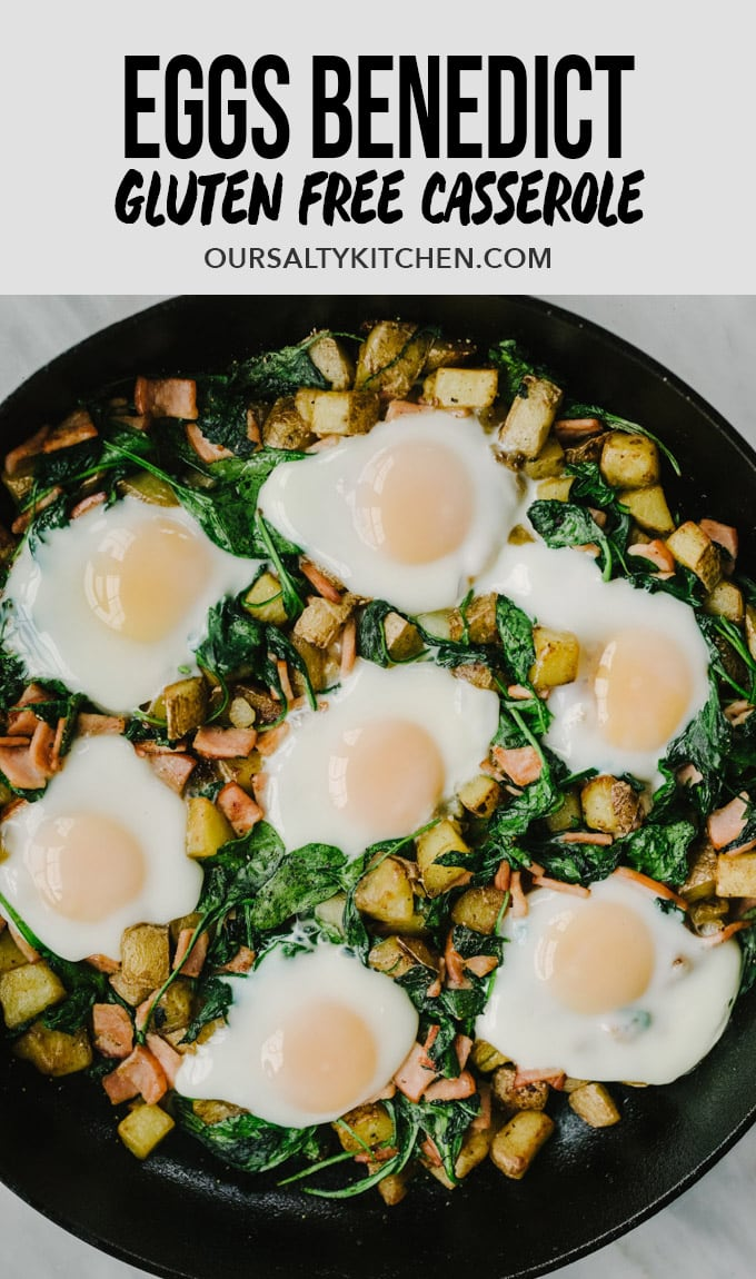 You're going to win Sunday brunch with this eggs benedict casserole! It's everything you love about traditional eggs benedict, in an easy, healthy, breakfast casserole form. With spinach and yukon gold potatoes, this recipe is a low carb, gluten free eggs benedict variation the entire family will love. #breakfast #easy #lowcarb #recipe #eggsbenedict #breakfastcasserole #castironskillet