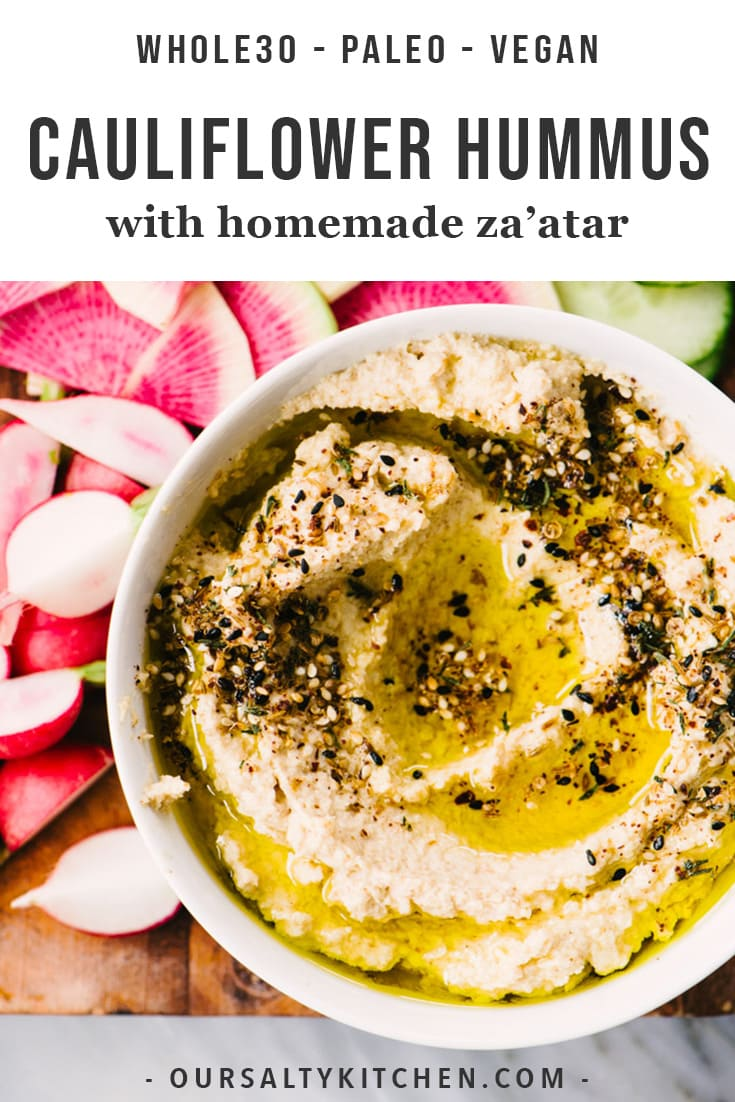 You will fall in love with this paleo cauliflower hummus recipe! It's a fast and easy homemade snack made just a little fancy with a super fast and totally delicious homemade za'atar spice. This healthy appetizer is perfect for a crowd, and since it's paleo, gluten free, vegan, keto, low carb, and nut free, you've got all the dietary bases covered! Click through for this creamy cauliflower hummus recipe, plus my fave veggies and keto bread for dipping. #paleo #whole30 #keto #lowcarb #glutenfree