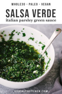 A bowl of salsa verde - a vegan and whole30 Italian parsley green sauce.