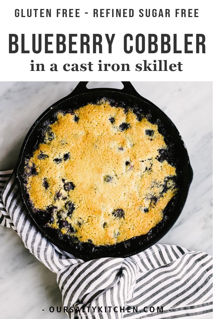 Summer days are made for lazy baking, and there is no better recipe than blueberry cobbler! Homemade cobbler is so easy to make, and the more imperfect, the better! This healthy cobbler recipe is made with a gluten free flour mix over fresh, juicy blueberries then baked in a cast iron skillet. It's crazy delicious and the perfect dessert for a crowd! #cobbler #baking #recipes #glutenfree #sugarfree #glutenfree #desserts #sweets #castironcooking