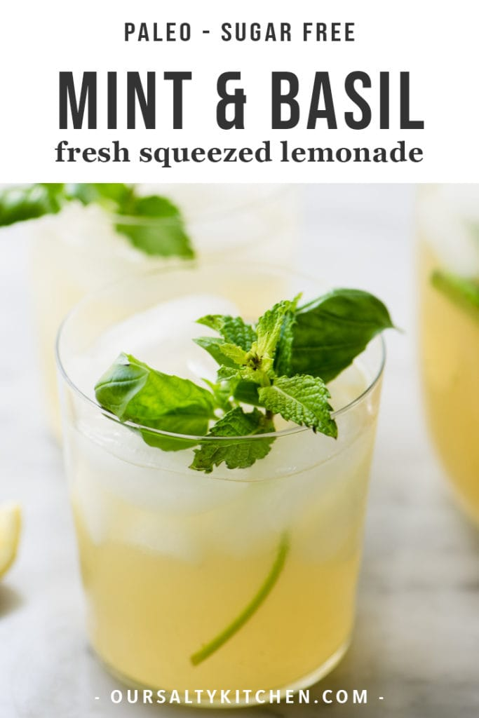 A glass of paleo refined sugar free mint and basil lemonade made with honey simple syrup.