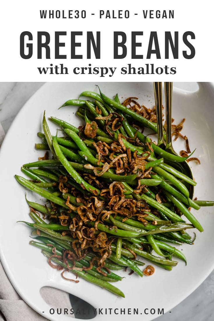 This is hands down my absolute favorite recipe for green beans! Sweet, crispy, smokey, and so easy to make, these garlicky green beans with crispy shallots are your new side dish BFF. Tender french beans are sautéed in garlic, seasoned with cider vinegar, then topped with crispy caramelized shallots. This healthy side dish is vegan, paleo, whole30, and perfect for everything from Thanksgiving to a regular weeknight dinner. #greenbeans #sidedish #thanksgiving #vegan #paleo #whole30 #lowcarb