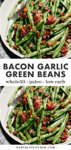 Pinterest collage for green beans with bacon recipe.